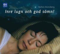 """Avslappnings-CD: """"Inre lugn och god sömn"""""""